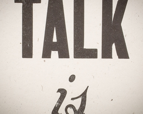 Talk is Cheap letterpress print, close-up