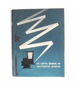 The Linotype Handbook for Teletypesetter Operation