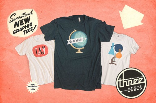 Three Steps Ahead T-Shirts