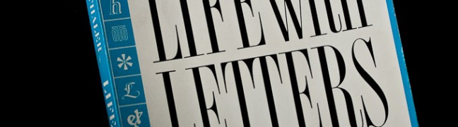 Life With Letters by Edward Rondthaler