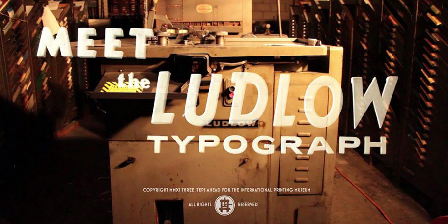 The Ludlow Project — Meet the Ludlow Typograph